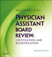 Physician Assistant Board Review: Edition 2