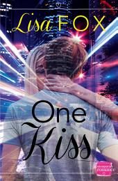 One Kiss: HarperImpulse Contemporary Romance (A Novella)
