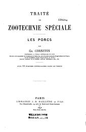 Traité de zootechnie spéciale: les porcs