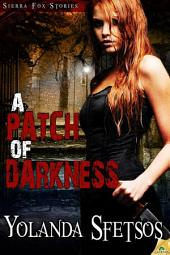 A Patch of Darkness
