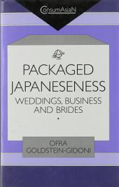 Packaged Japaneseness: Weddings, Business, and Brides