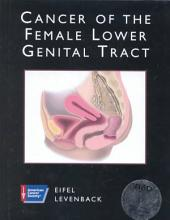 Cancer of the Female Lower Genital Tract