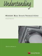 Understanding Modern Real Estate Transactions: Edition 3