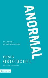 Anormal: Lo 'normal' no está funcionando