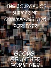 The Journal of Submarine Commander Von Forstner