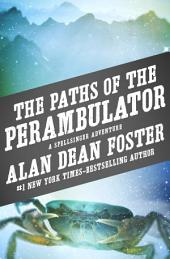 The Paths of the Perambulator