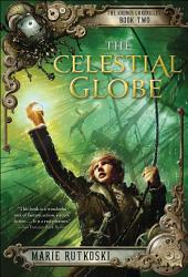The Celestial Globe: The Kronos Chronicles: