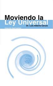 Moviendo la Ley Universal