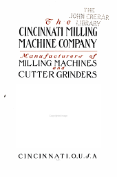 The Cincinnati Milling Machine Company, Manufactures of Milling Machines and Cutter Grinders