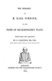 The Remarks of M. Karl Simrock on the Plots of Shakespeare's Plays