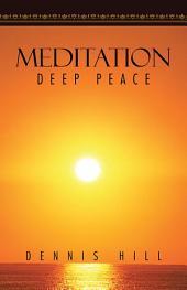 MEDITATION: DEEP PEACE