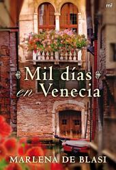Mil días en Venecia
