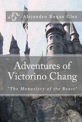 Adventures of Victorino Chang.