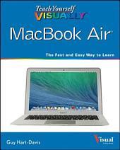 Teach Yourself VISUALLY MacBook Air: Edition 2