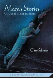 Mara's Stories: Glimmers in the Darkness