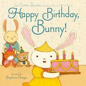 Happy Birthday, Bunny!: With Audio Recording