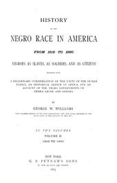History of the Negro Race in America from 1619 to 1880: 1800-1880