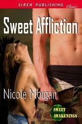 Sweet Affliction [Sweet Awakenings 4]