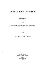 Ludwig Philipp Hahn. Ein beitrag zur geschichte der sturm- und drangzeit. Von Richard Maria Werner