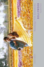 Bollywood: A Guidebook to Popular Hindi Cinema, Edition 2