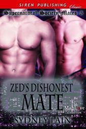Zed's Dishonest Mate [Supernatural Society Mates 5]