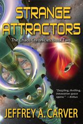 Strange Attractors: Book 2 of The Chaos Chronicles