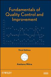Fundamentals of Quality Control and Improvement: Edition 3