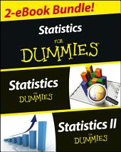Statistics I & II For Dummies 2 eBook Bundle: Statistics For Dummies & Statistics II For Dummies