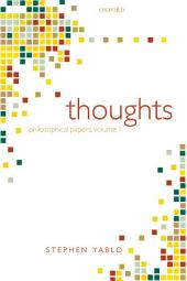 Thoughts:Papers on Mind, Meaning, and Modality