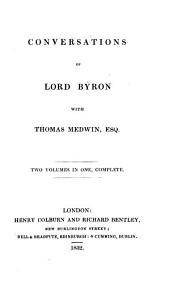 Conversations of Lord Byron with Thomas Medwin, Esq