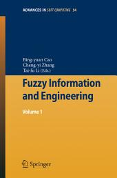 Fuzzy Information and Engineering: Volume 1