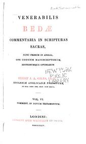 The Complete Works of Venerable Bede: Commentaries on the Scriptures