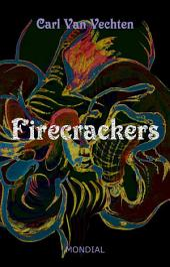 Firecrackers: A Realistic Novel