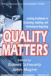 Quality Matters: Seeking Confidence In Evaluating, Auditing And Performance Reporting