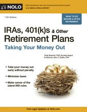 IRAs, 401(k)s & Other Retirement Plans: Taking Your Money Out, Edition 11