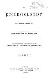 The Ecclesiologist: Volume 14