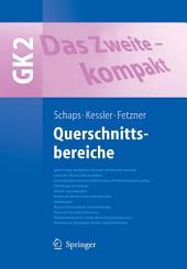 Das Zweite - kompakt: Querschnittsbereiche - GK 2