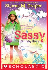 Sassy #2: The Birthday Storm