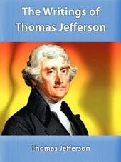 The Writings of Thomas Jefferson: Library Edition - Vol. 6 (of 20)