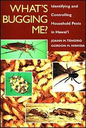What's Bugging Me?: Identifying and Controlling Household Pests in Hawaiʻi