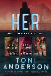 Her ~ Romantic Suspense Series Box Set: Volume I: Books 1-3
