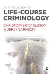 An Introduction to Life-Course Criminology