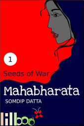 Seeds of War: The Lilboox Mahabharata