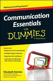 Communication Essentials For Dummies: Edition 2