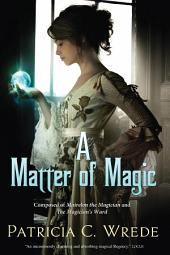 A Matter of Magic: Mairelon and The Magician's Ward