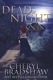 Dead of Night: Sloane Monroe Series 6.5