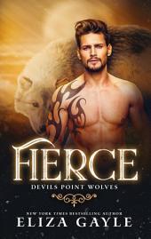 Fierce: Wolf Shifter Romance