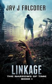 Linkage: Book 1 in the Narrows of Time Series