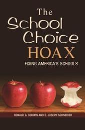 The School Choice Hoax: Fixing America's Schools