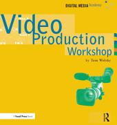 Video Production Workshop: DMA Series